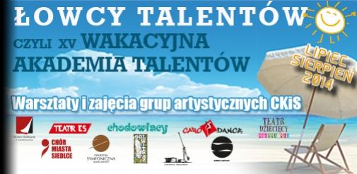 Łowcy Talentów czyli XV Wakacyjna Akademia Talentów