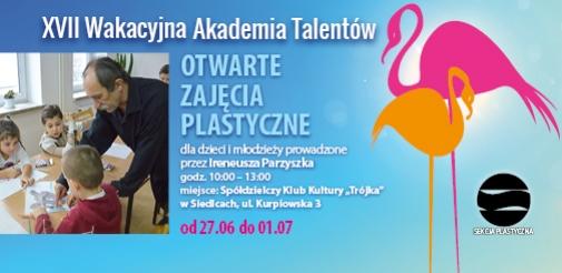 Wakacyjna Akademia Talentów - otwarte zajęcia plastyczne