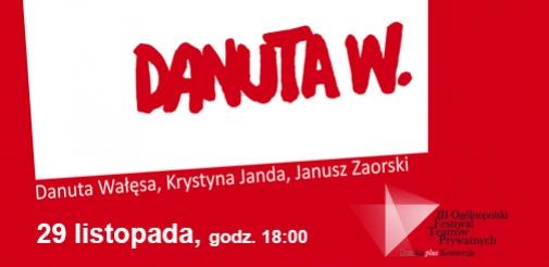 """Danuta W."" na Scenie Teatralnej Miasta Siedlce"