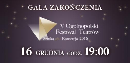 """Gala zakończenia V OFT """"Sztuka plus Komercja"""" - spektakl """"Dziadek do orzechów"""""""