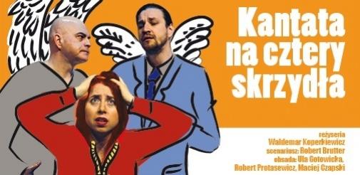 """Spektakl """"Kantata na cztery skrzydła"""" w jesiennym sezonie teatralnym!"""