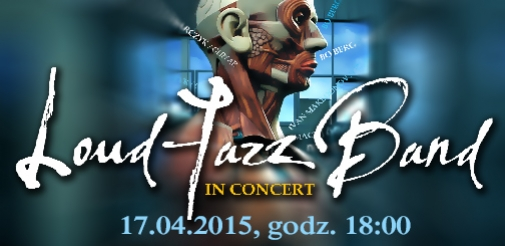 Koncert  Loud Jazz Band