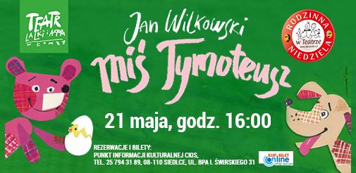 Miś Tymoteusz - Kup bilet online