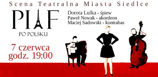 Piaf po polsku - kup bilet online