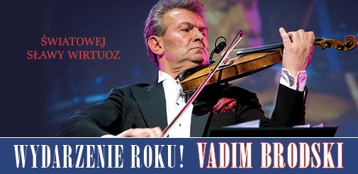 Światowej sławy skrzypek Vadim Brodski wystąpi w Siedlcach!
