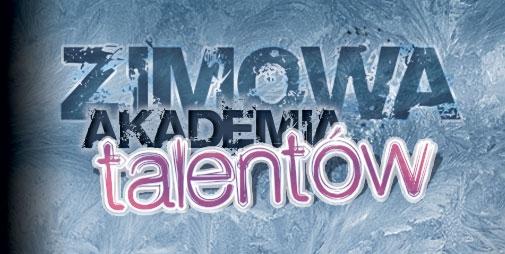 Zimowa Akademia Talentów rusza już 1 lutego!